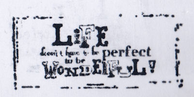 Life Doesnt Have To Be Perfect s
